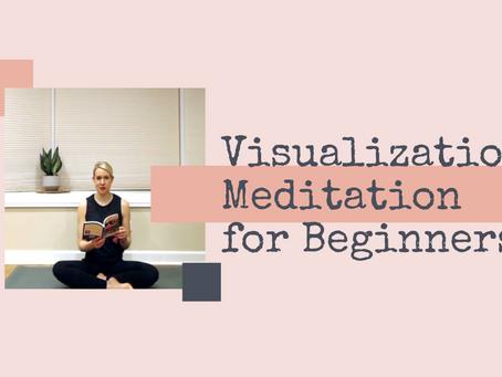 Visualization Meditation for Beginners