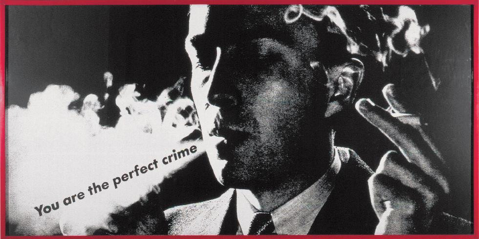 barbara-kruger-you-are-the-perfect-crime - JM Art Management