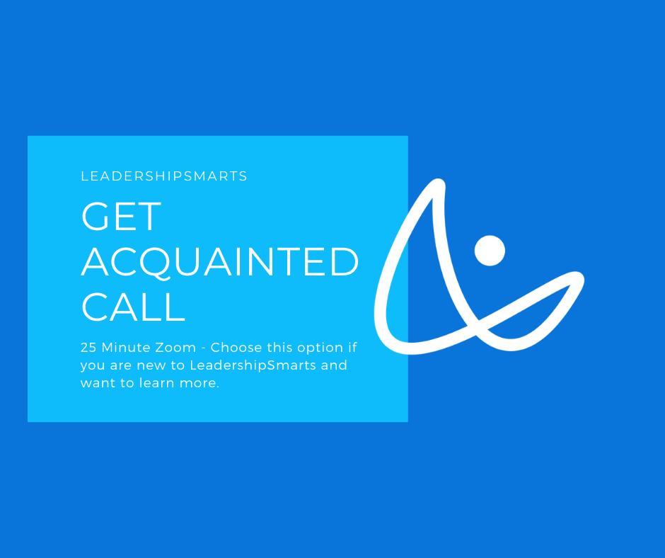 Get Acquainted Call