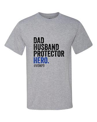 Dad, Husband, Protector, Hero