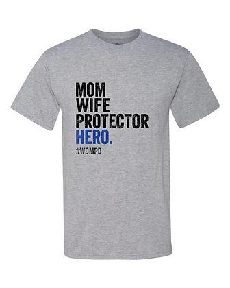 Mom, Wife, Protector, Hero