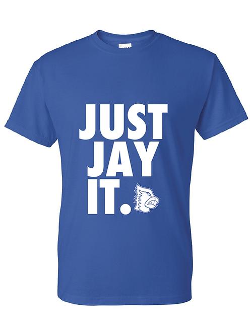 Just Jay It. Shirt