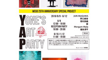 YONE'S ART PARTY / WEGO 25 ANNIV.