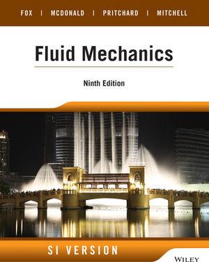 MECH3700 Fluid Mechanics - International Edition (SI Version), 9th Edition