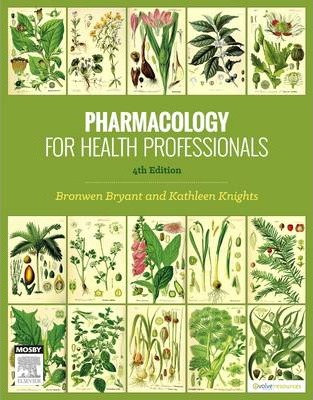 Pharmacology for Health Professionals, 4th edition