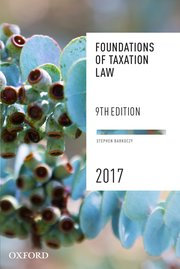 ACFI3004 Foundations of Taxation Law 2017, 9th Edition