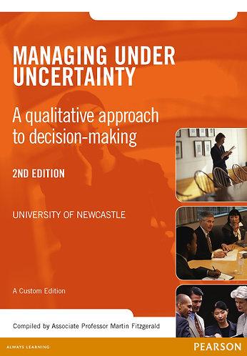 GSBS6001 Managing Under Uncertainty - A Custom Edition, 2nd Edition