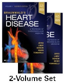 Braunwald's Heart Disease: A Textbook of Cardiovascular Medicine, 2-Volume Set,