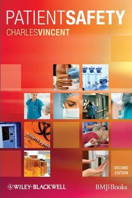 Essentials of Patient Safety, 2nd edition