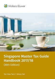 Singapore Master Tax Guide 2017/18, 36th edition