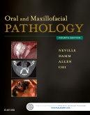 Oral and Maxillofacial Pathology, 4th Edition