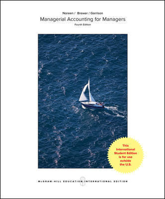 Managerial Accounting for Managers (International Edition), 4th edition