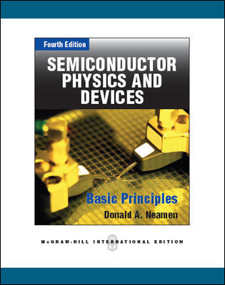 PHYS2170 Semiconductor Physics & Devices - Basic Principles, International Ed.