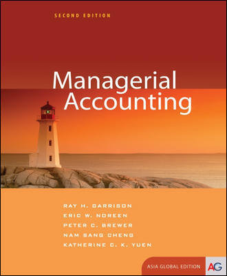 Managerial Accounting (Asia Global Edition), 2nd edition