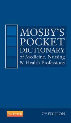 Mosby's Pocket Dictionary of Medicine, Nursing & Health Professions (Revised)