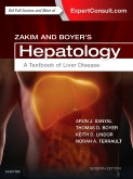 Zakim and Boyer's Hepatology, 7th Edition A Textbook of Liver Disease By Sanyal,