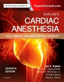 Kaplan's Cardiac Anesthesia, 7th Edition In Cardiac and Noncardiac Surgery By Ka