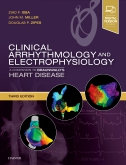 Clinical Arrhythmology and Electrophysiology, 3rd Edition A Companion to Braunwa