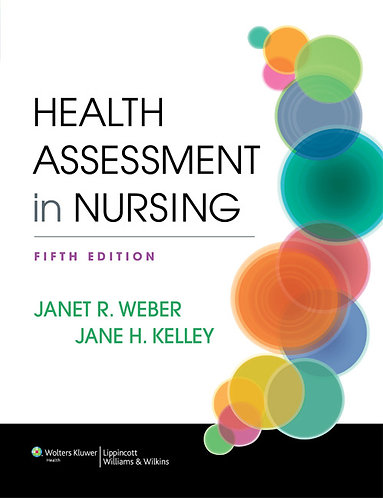 Health Assessment in Nursing, 5th edition