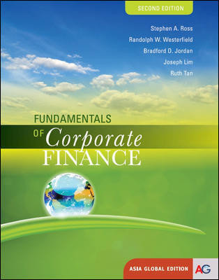 Fundamentals of Corporate Finance (Asia Global Edition), 2nd edition