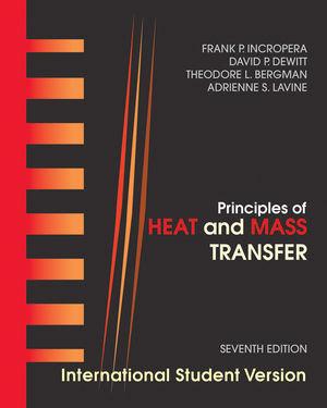 MECH3700 Fundamentals of Heat & Mass Transfer - International Edition, 7th Ed.