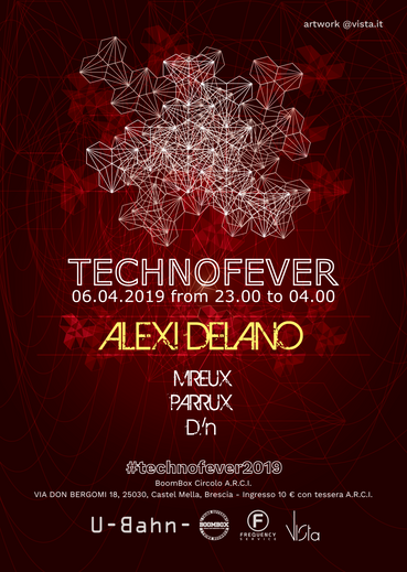 FLYER / U-Bahn- // #technofever // Alexi Delano