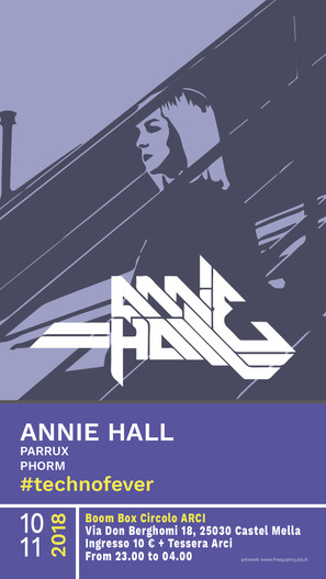 FLYER #technofever // Annie Hall