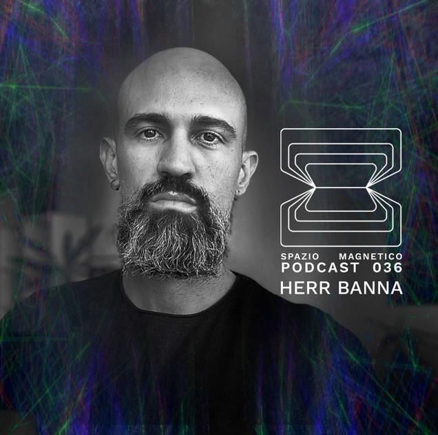Podcast 036 HERR BANNA.jpg