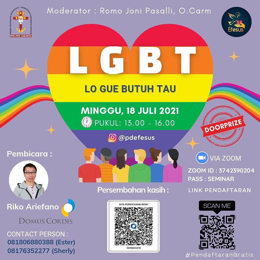LGBT: Lo Butuh Gue Tau
