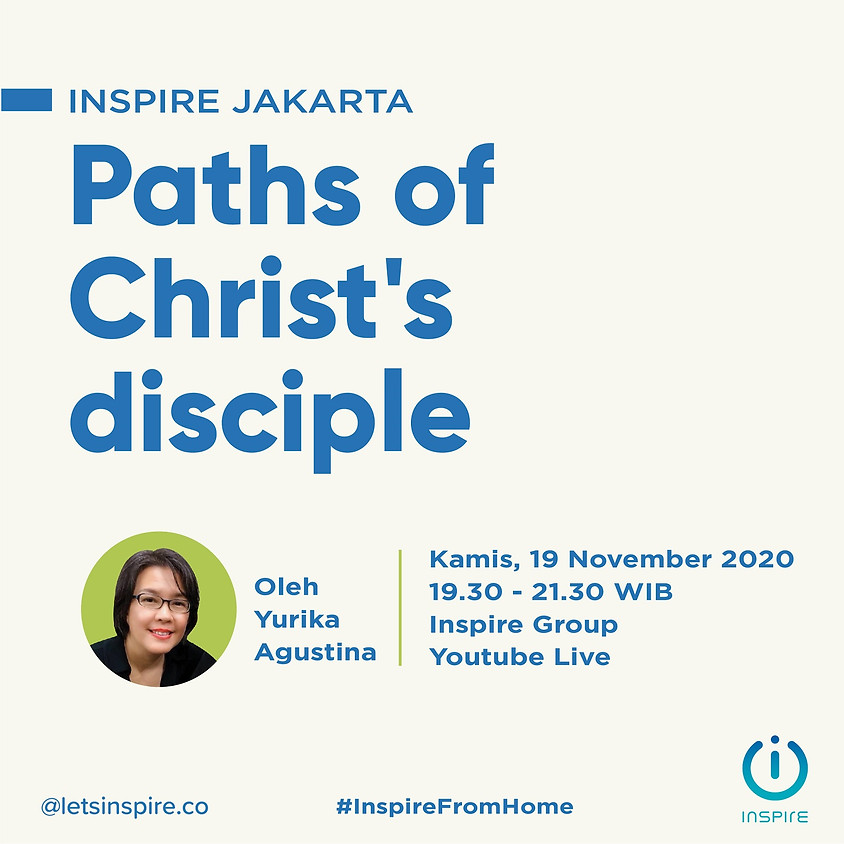 INSPIRE Jakarta | Paths of Christ's Disciple