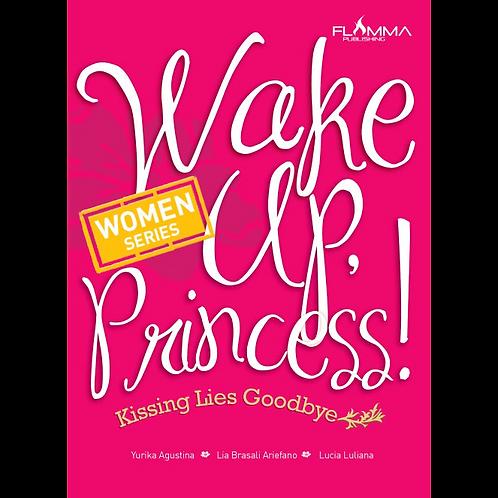 Wake Up, Princess!
