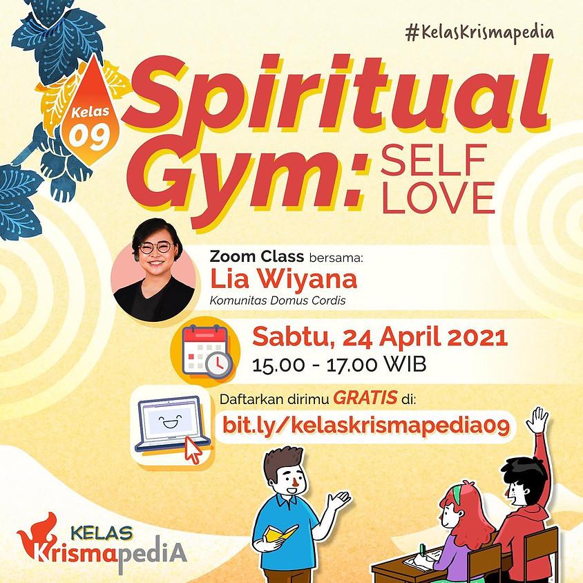 Kelas Krismapedia 09 | Spiritual Gym: Self Love