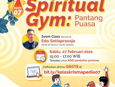 Kelas Krismapedia 07   Spiritual Gym