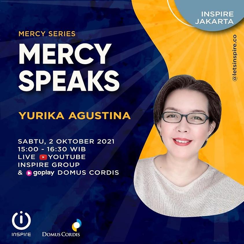 INSPIRE Jakarta | Mercy Speaks