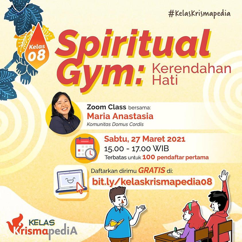 Kelas Krismapedia 08 | Spiritual Gym: Kerendahan Hati