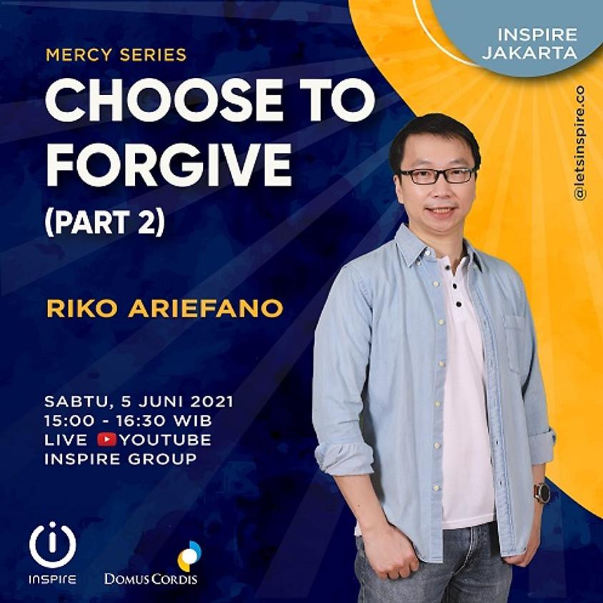 INSPIRE Jakarta | Choose to Forgive (2)