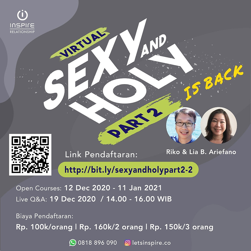 VIRTUAL SEXY AND HOLY part 2 is Back