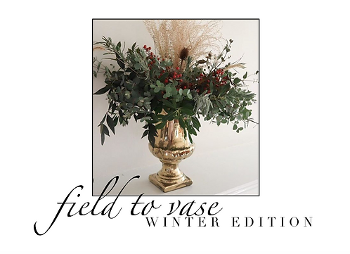 December 7 - Field To Vase - Winter Edition