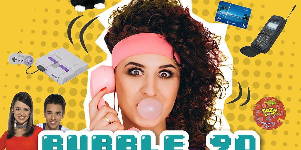 BUBBLE 90's c/ Zona Blue • DJ Vovô • Raquel Terere