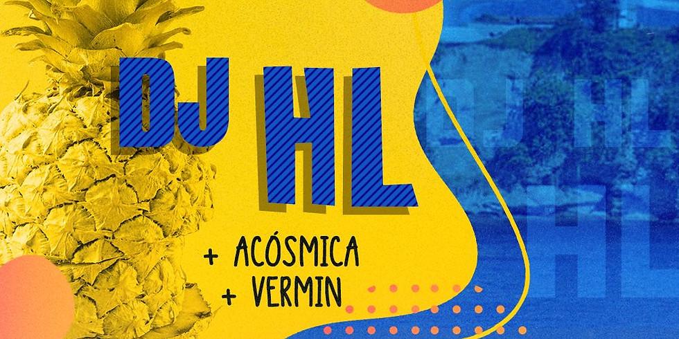 DJ HL c/ ACÓSMICA - VERMIN