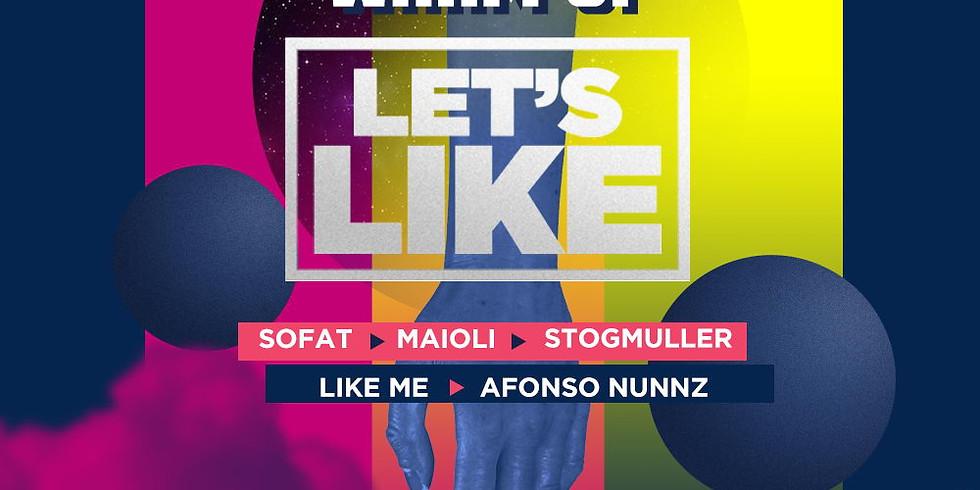WARM UP LET'S LIKE c/ Sofat • Maioli • Stogmüller • Like Me • Afonso Nunnz
