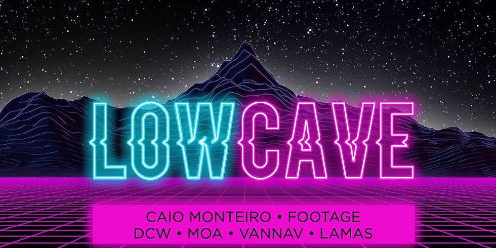 LOW CAVE c/ Caio Monteiro - Footage - Moa - VannaV - DCW - Lamas