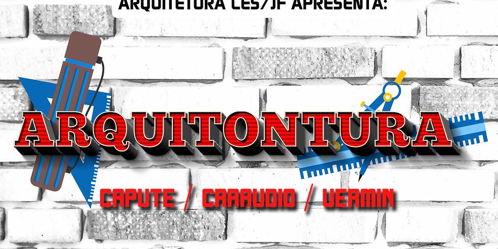 ARQUITONTURA 2.0 c/ Crraudio - Vermin - Capute