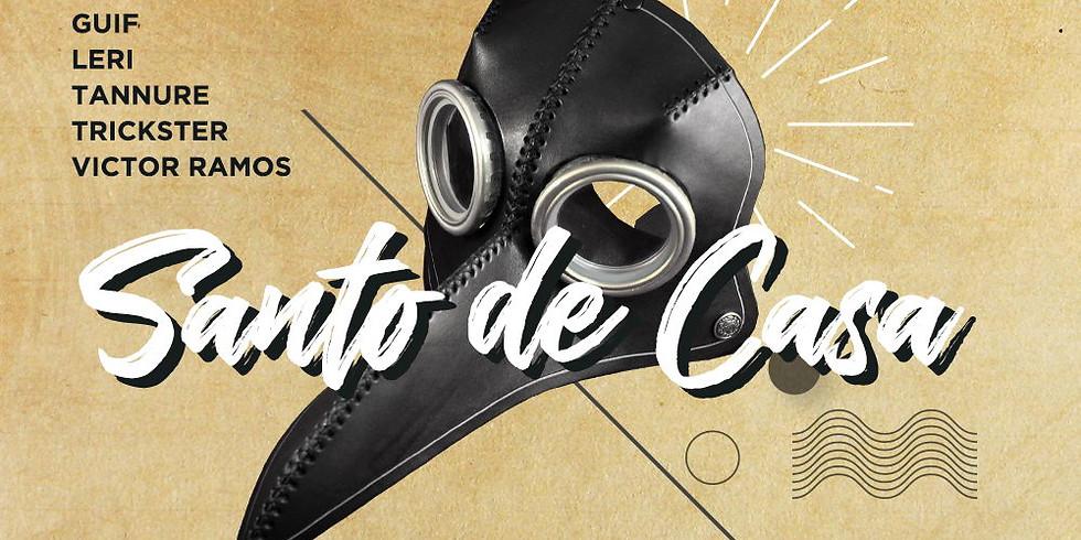 SANTO DA CASA c/ Guif • Leri • Tannure • Trickster • Victor Ramos