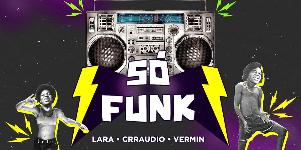 SÓ FUNK c/ Larinha - Crraudio - Vermin