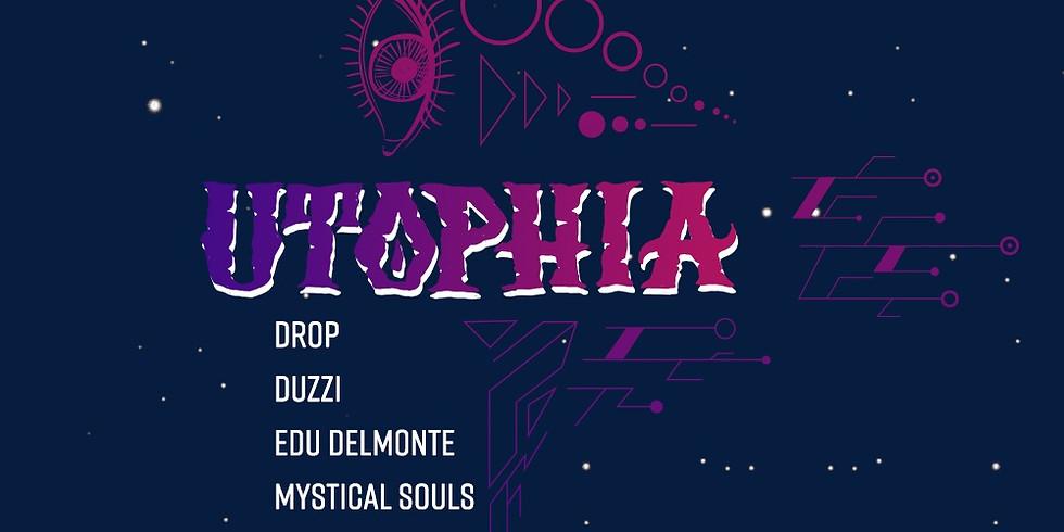 UTOPHIA c/ Drop • Duzzi • Edu Delmonte • Mystical Souls • Osodrack • Ominth
