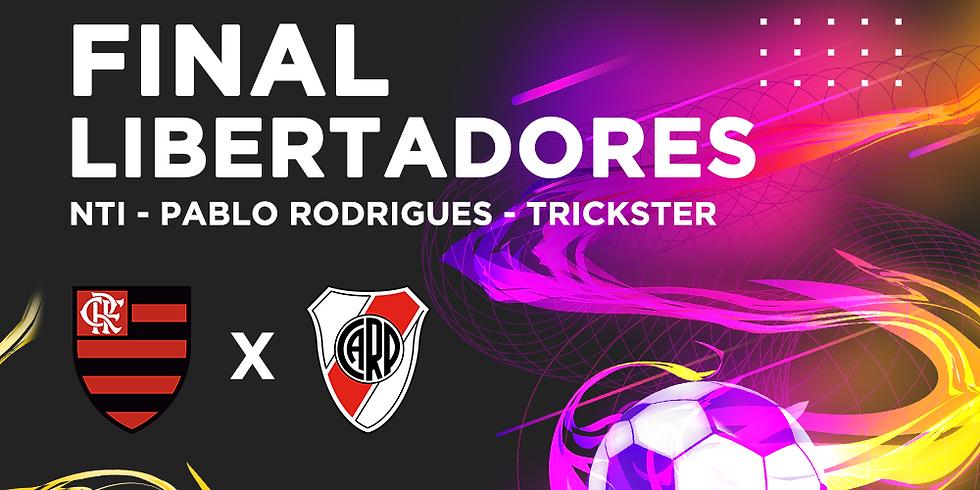 FINAL DA LIBERTADORES - logo após exibição do jogo NTI - Pablo Rodrigues - Trickster