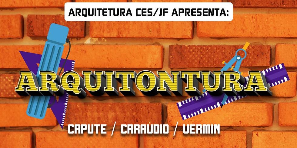 ARQUITONTURA c/ Capute • Craaudio • Vermin