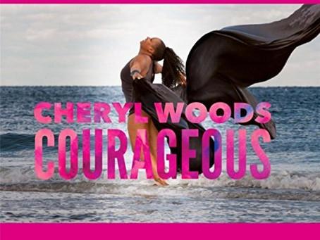 Cheryl Woods-Courageous Soul