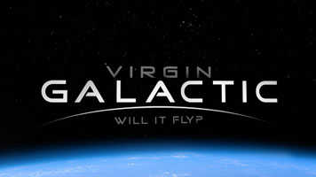 Virgin Galactic Will it Fly